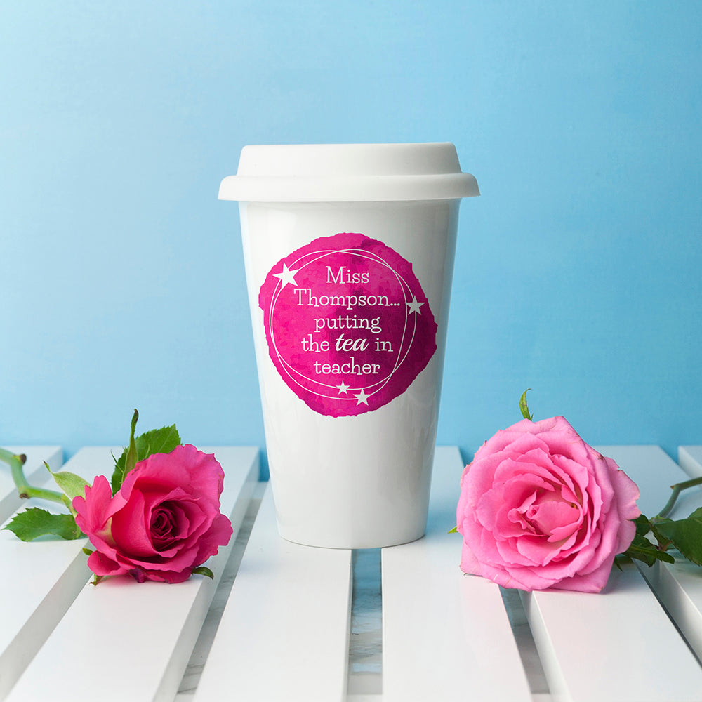 Personalised Tea in Teacher Travel Mug - treat-republic