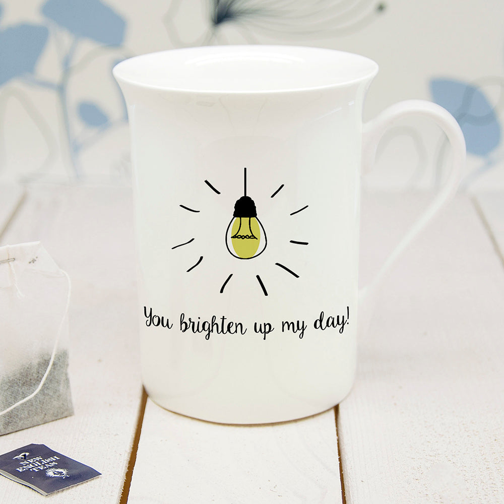 Personalised You Brighten Up My Day Bone China Mug - treat-republic