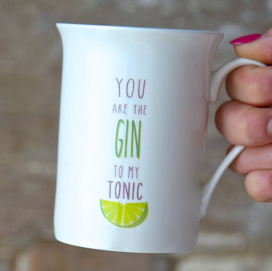 You Are The Gin Mug - treat-republic