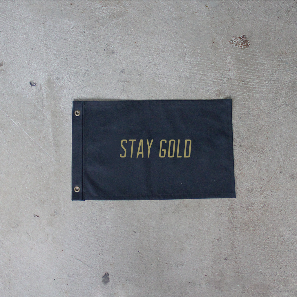 Stay Gold Flag