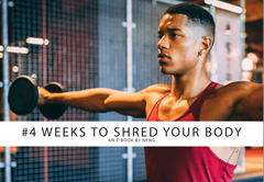 4 Weeks To Shred Your Body eBook