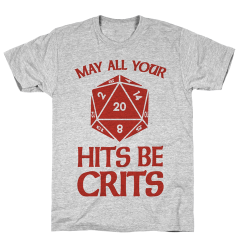 May All Your Hits Be Crits Athletic Gray Unisex Cotton Tee by LookHUMAN