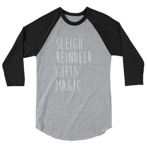 Sleigh. Reindeer. Gifts. Magic raglan