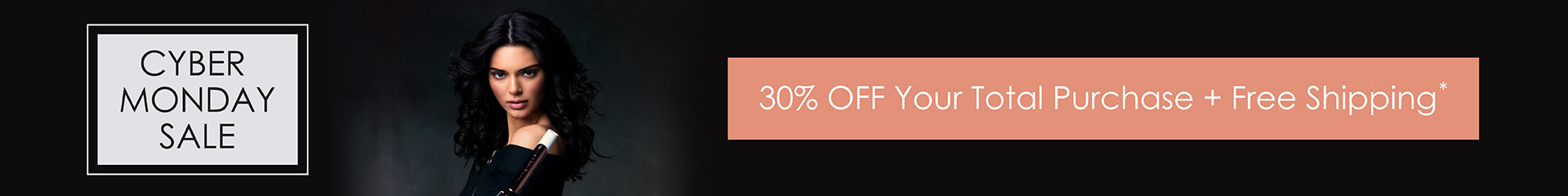 Cyber Monday Sale - 30% OFF Your Entire Order + Free Shipping in the USA