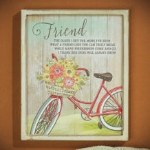 Plaque-Friend-The Older I Get-Bike W/Flowers