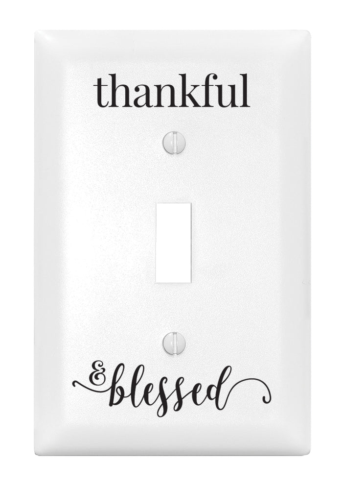 Light Switch Cover-Thankful and Blessed-Single Switch