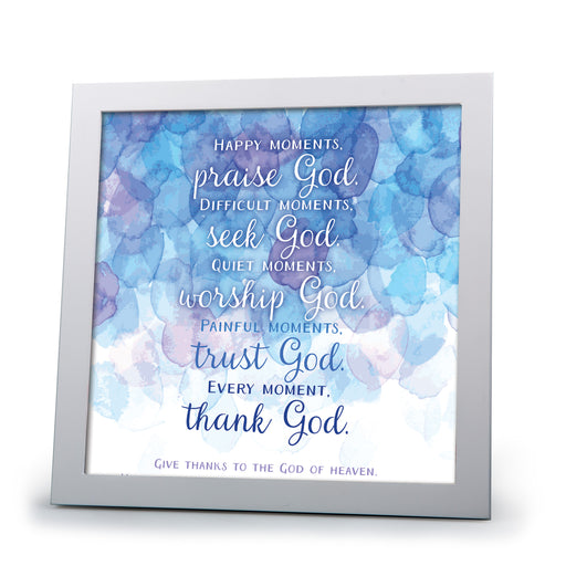 Plaque- Every Moment Thank God