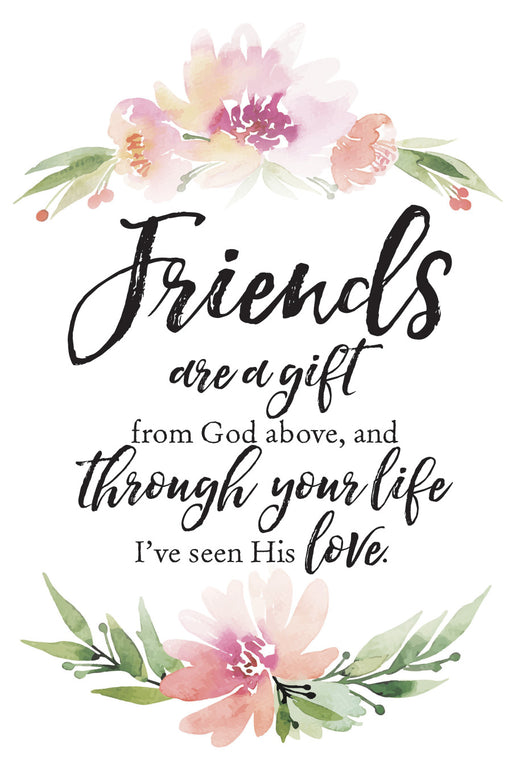 Plaque- Friends/Gift From God