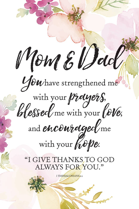 Plaque- Mom and Dad- Strengthened Me