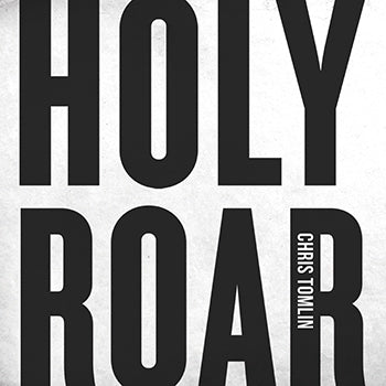 CD - Holy Roar - Chris Tomlin