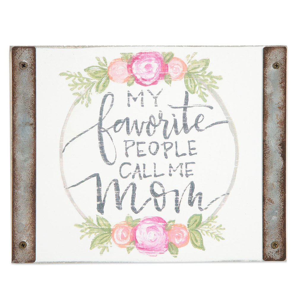 Plaque-Mom- My favorite people-White Wood Block