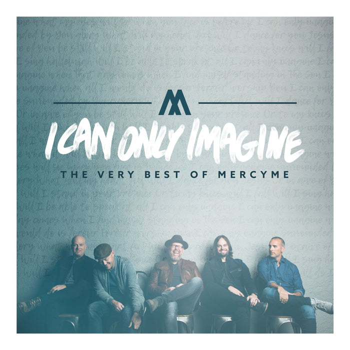 CD - I Can Only Imagine: The Very Best of MercyMe