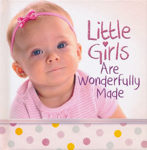 Little Girls Are Wonderfully Made-Harvest House Publishers