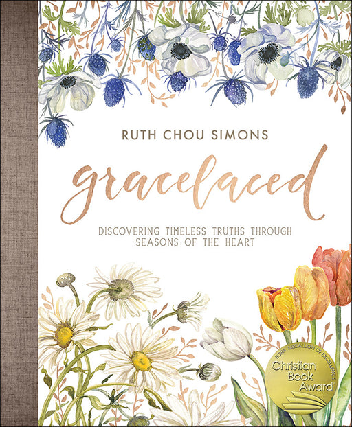 Gracelaced:  Discovering Timeless Truths Through Seasons of the Heart-Ruth Chou Simons