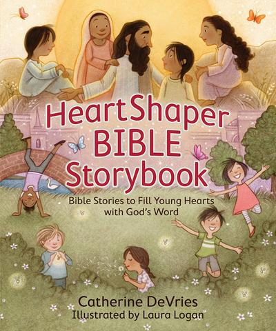 Heart Shaper Bible Storybook - Catherine DeVries