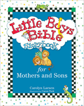 Little Boys Bible-Mother and Son-Carolyn Larsen
