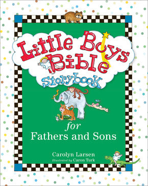 Little Boys Bible-Fathers and Sons-Carolyn Larsen