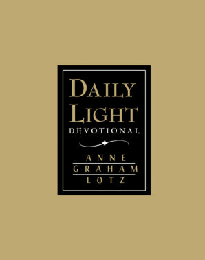 Daily Light Devotional - Anne Graham Lotz