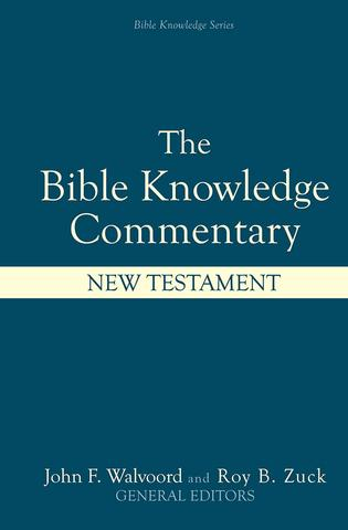 Commentary - Bible Knowledge Commentary New Testament - Walvoord and Zuck
