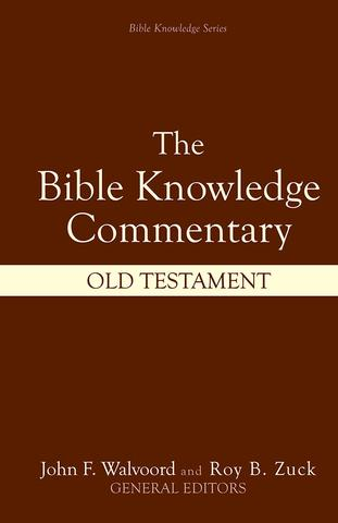 Commentary - Bible Knowledge Commentary  Old Testament - Walvoord and Zuck