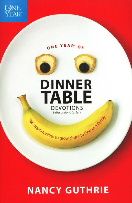 One Year of Dinner Table Devotions-Nancy Guthrie-Trade Paper