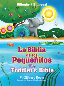 Biblia De Pequenitos-The Toddlers Bible-Gilbert Beers-Hard Cover- Bilingual