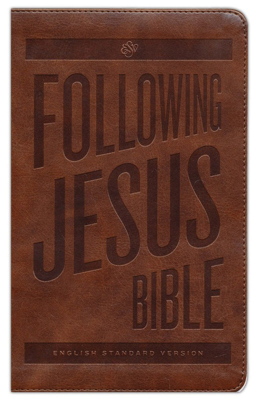 ESV Following Jesus Bible-Brown Duo-Tone