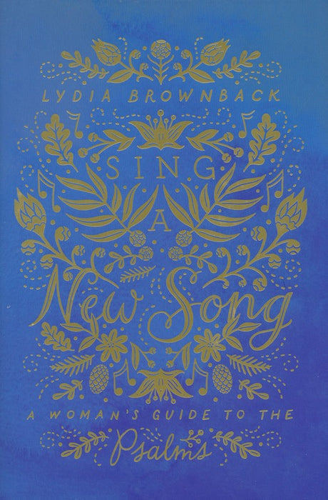 Sing A New Song-Lydia Brownback-Hard Cover