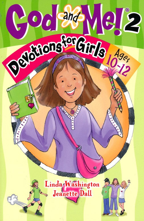 God and Me #2: Devotions for Girls Ages 10 to 12-Linda Washington & Jeanette Dall