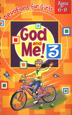 God and Me #3: Girls Devotional - Ages 6 to 9