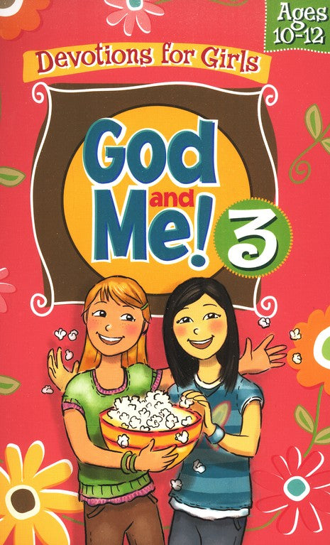 God and Me #3: Girls Devotional Ages 10 to 12