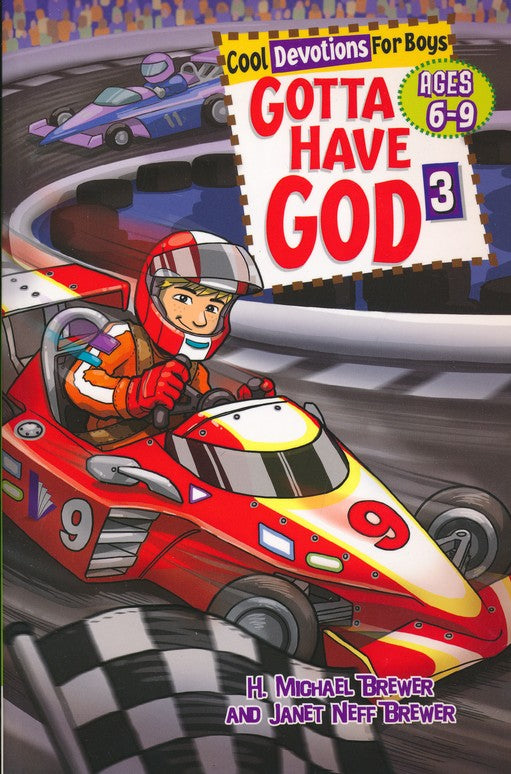 Gotta Have God 3 - Ages 6 to 9-H. Michael Brewer & Janet Neff Brewer