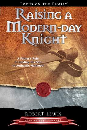 Raising a Modern Day Knight - Robert Lewis