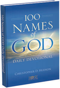 100 Names of God-Daily Devotional-Christopher D. Hudson
