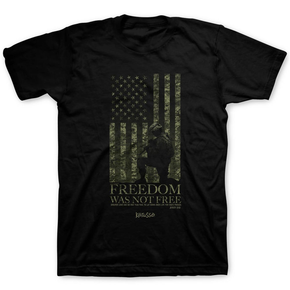 T-Shirt-Freedom Was Not Free