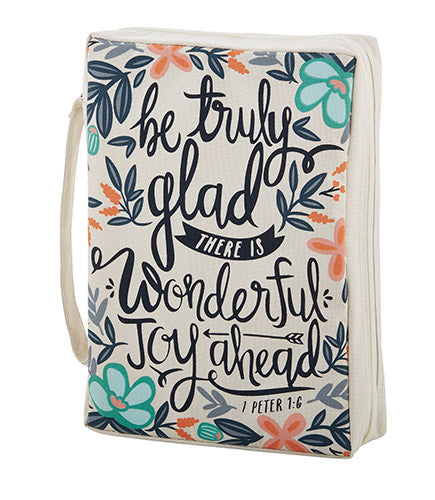 Bible Cover-Be Truly Glad-Canvas