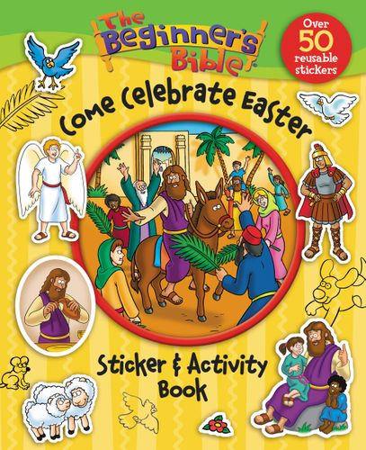 Beginner's Bible Come Celebrate Easter Sticker & Activity Book-Kelly Pulley