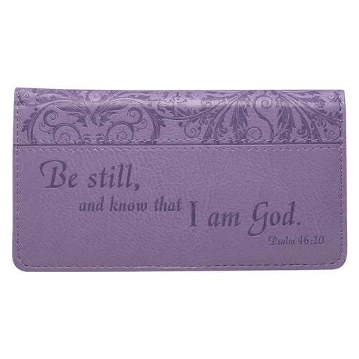 Checkbook Cover-Be Still and Know- Purple