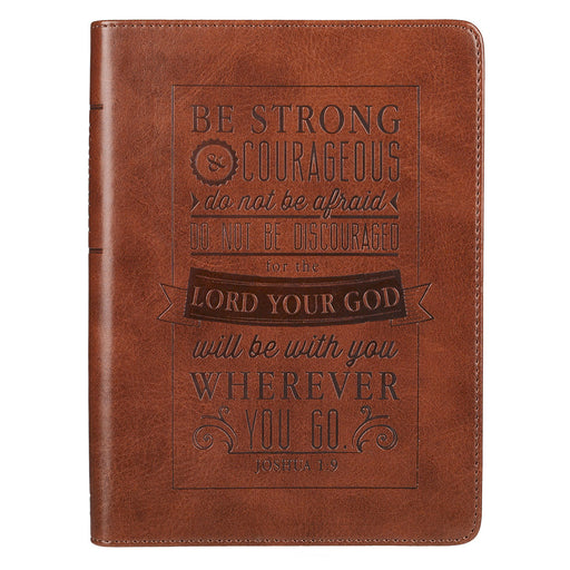 Journal-Be Strong and Courageous