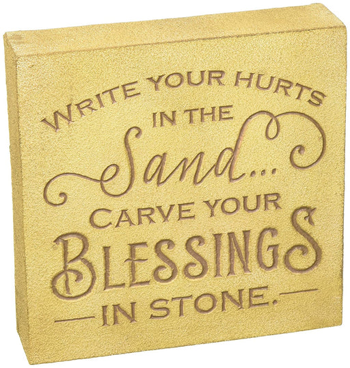 Plaque-Write Hurts/Sand-Carve Blessings/Stone
