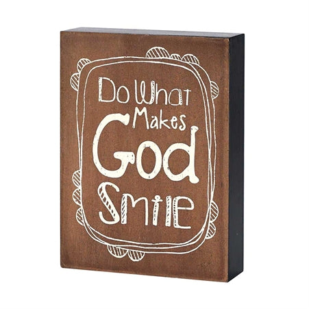 Plaque-Do What Makes God Smile