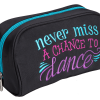 Sassi Designs Never Miss A Chance to Dance Cosmetic Case - Dancetastic Dancewear