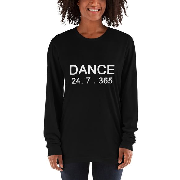 Dance 24.7.365 Long sleeve t-shirt