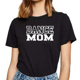 Dance Mom Tee Shirt - Dancetastic Dancewear