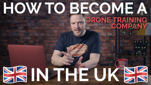 How to start a Drone Training Company in the UK - Becoming a CAA RAE