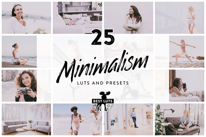Minimalism - 25 LUTs and Lightroom Presets
