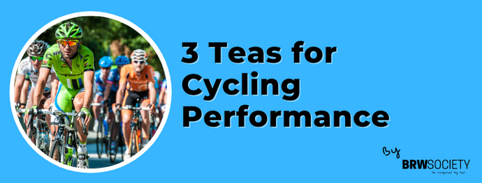 Three Teas for Cycling Performance