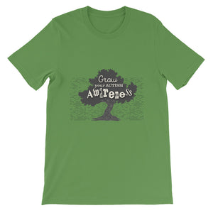 Grow your Autism Awareness - Short-Sleeve Unisex T-Shirt