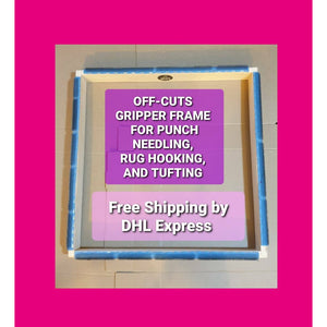 Off Cuts - Rug Hooking and Punch Needle Gripper Frame - Punch Needle Supplies NZ