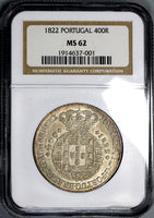1822 NGC MS 62  PORTUGAL Silver 400 Reis Coin POP 1/1 (17120301C)